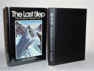 The Last Step: The American Ascent of K2 signed by 4: Ridgeway, Rick