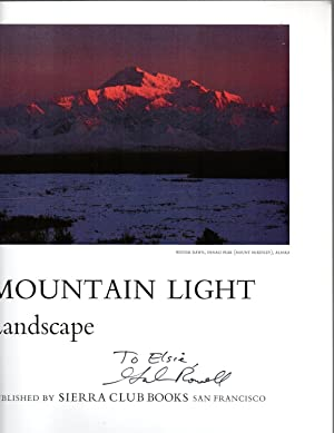 Mountain Light: In Search of the Dynamic Landscape signed copy: Rowell, Galen