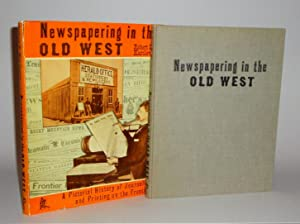Newspapering in the Old West: Karolevitz, Robert F.