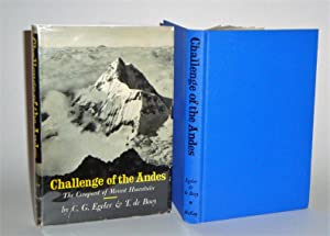 Challenge of the Andes: The Conquest of Mount Huantsán: Egeler, C. G. & de Booy, T.