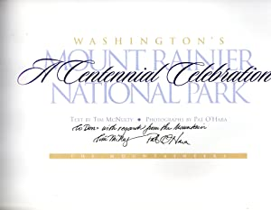 Washington's Mount Rainier National Park: A Centennial Celebration: McNulty, Tim