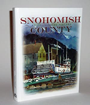 Snohomish County: An Illustrated History: Cameron, David A.; LeWarne, Charles P.; May, M. Allan; ...