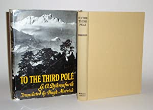 To the Third Pole: The History of the High Himalaya: Dyhrenfurth, G. O.