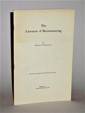 The Literature of Mountaineering: Farquhar, Francis P.
