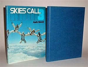 Skies Call 3: Keech, Andy