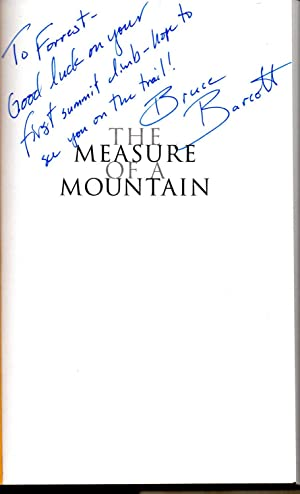 The Measure of a Mountain: Beauty and Terror on Mount Rainier: Barcott, Bruce