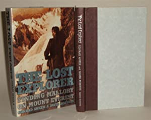 The Lost Explorer: Finding Mallory on Mount Everest: Anker, Conrad & Roberts, David