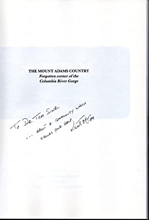 The Mount Adams Country: Forgotten Corner of the Columbia River Gorge: McCoy, Keith