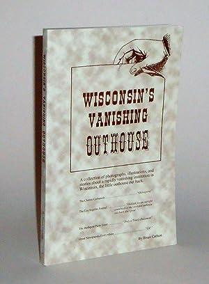 Wisconsin's Vanishing Outhouse: Carlson, Bruce