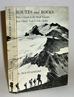 Routes and Rocks: Hiker's Guide to the: D. F. Crowder