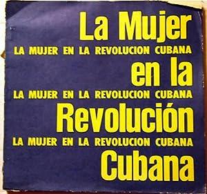 La Mujer en la Revolucion Cubana
