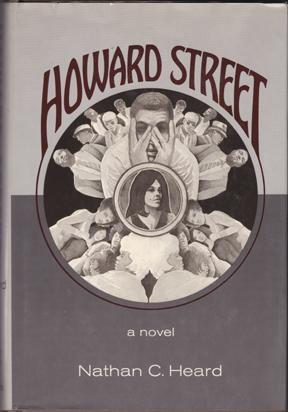 Howard Street: A Novel: Heard, Nathan C.