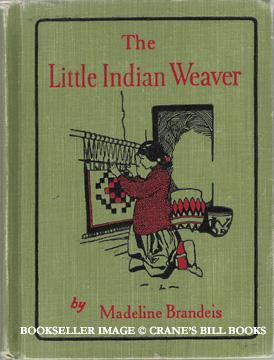 Little Indian Weaver: Brandeis, Madeline