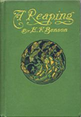 Reaping, A: Benson, E. F.
