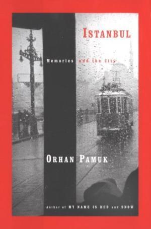 ISTANBUL: MEMORIES OF THE CITY: PAMUK, ORHAN