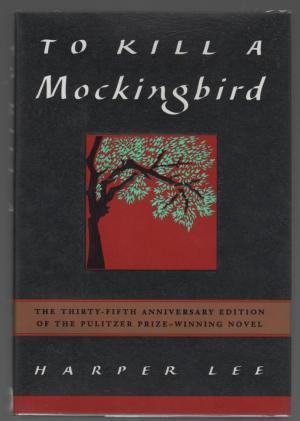 TO KILL A MOCKINGBIRD (THIRTY-FIFTH ANNIVERSARY EDITION: LEE, HARPER