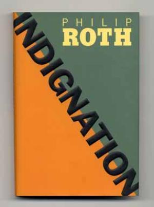 INDIGNATION (SIGNED): PHILIP ROTH