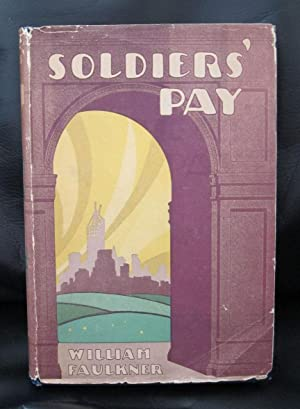 SOLDIERS' PAY: FAULKNER, WILLIAM