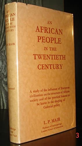 An African People in the Twentieth Century.: Mair, L. P.