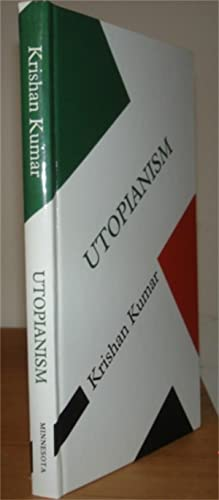 Utopianism.: Kumar, Krishan.