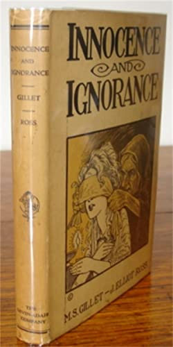 Innocence and Ignorance.: Gillet M. S.