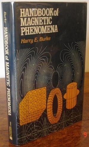 Handbook of Magnetic Phenomena.: Burke, Harry E.