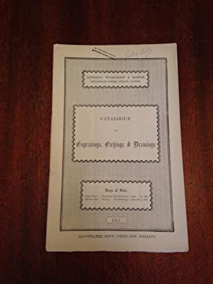 Catalogue of Engravings, Etchings and Drawings - Auction Feb. 6-7, 1913: Sotheby, Wilkinson and ...