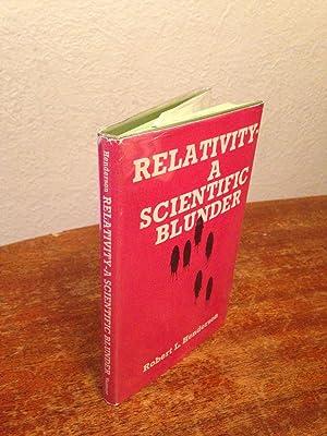 Relativity - A Scientific Blunder: Henderson, Robert L.