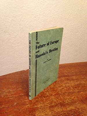 The Future of Europe Politically and Religiously: Burton, Alfred H.