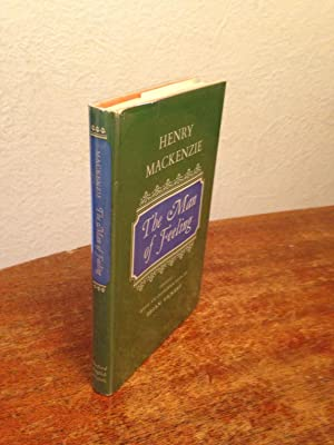 The Man of Feeling (Oxford English Novels): MacKenzie, Henry.