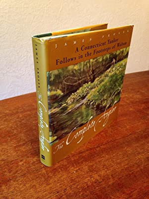 The Complete Angler: A Connecticut Yankee Follows: Prosek, James.
