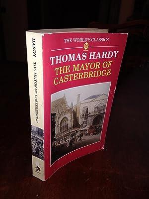 The Mayor of Casterbridge (Oxford World's Classics): Hardy, Thomas
