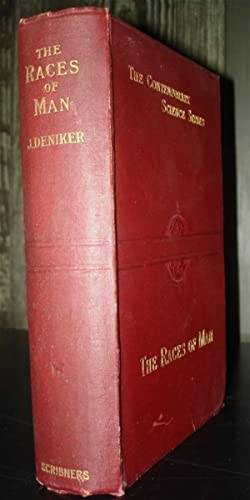 The Races of Man: An Outline of Anthropology and Ethnography.: Deniker, J.