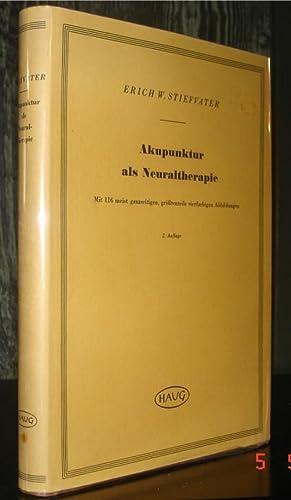 Akupunktur als Neuraltherapie.: Stiefvater, Erich W.