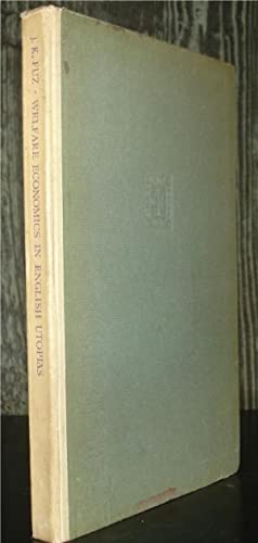 Welfare Economics in English Utopias: From Francis Bacon to Adam Smith.: Fuz, J. K.