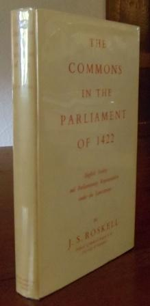 The Commons in the Parliament of 1422.: Roskell, J. S.