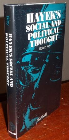 Hayek's Social and Political Thought.: Kley, Roland.