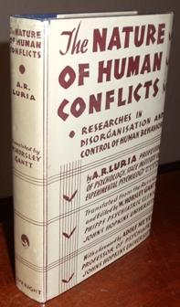 The Nature of Human Conflicts, or Emotion, Conflict and Will.: Luria, A. R.