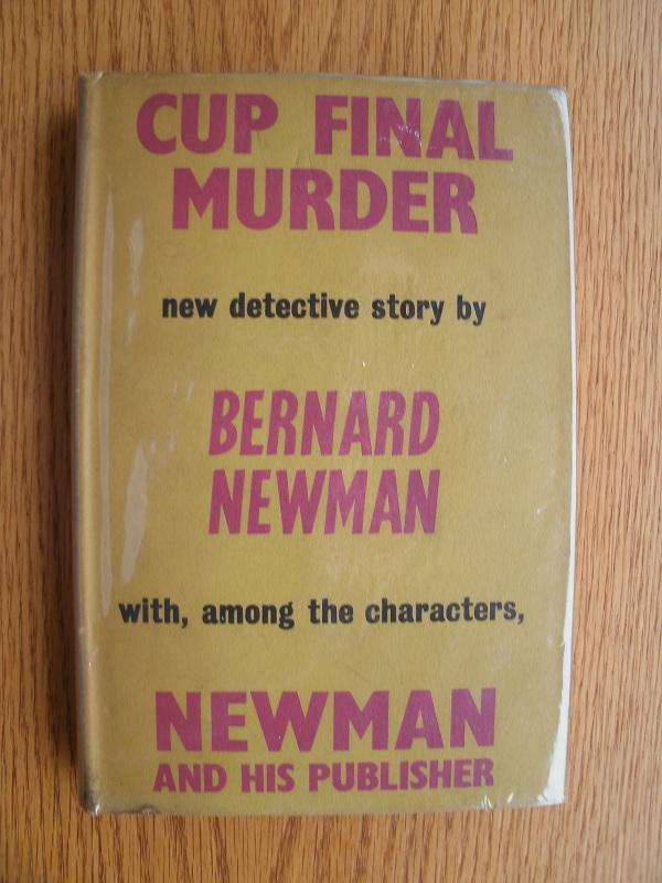 Cup Final Murder Newman, Bernard