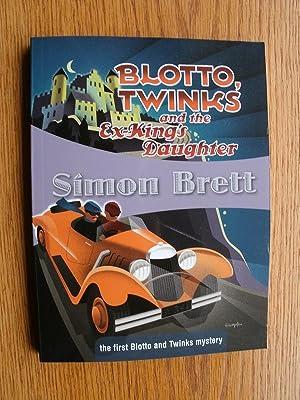 Blotto, Twinks and the Ex-King's Daughter: Brett, Simon