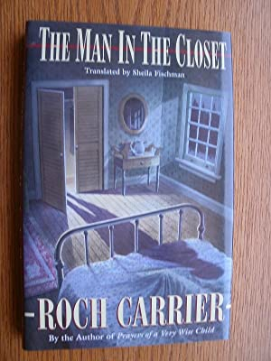 The Man in the Closet: Carrier, Roch