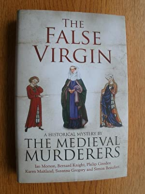 The False Virgin: The Medieval Murderers