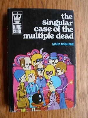 The Singular Case of Multiple Dead: McShane, Mark aka