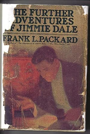 The Further Adventures of Jimmie Dale: Packard, Frank L.