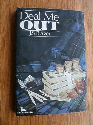 Deal Me Out: Blazer, J.S. (aka