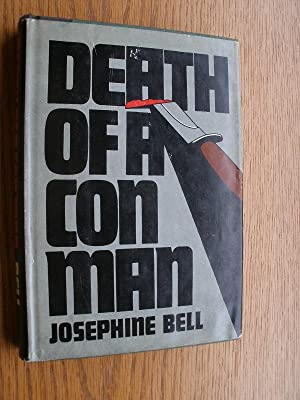 Death of a Con Man: Bell, Josephine aka