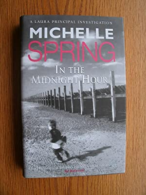 In the Midnight Hour: Spring, Michelle