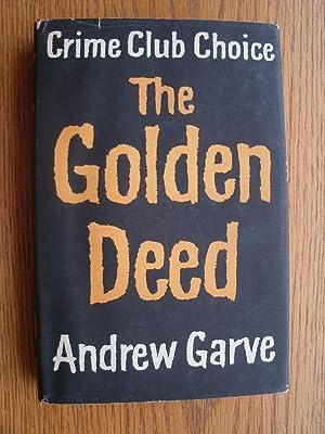 The Golden Deed: Garve, Andrew