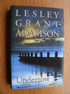 Undertow: Grant - Adamson,
