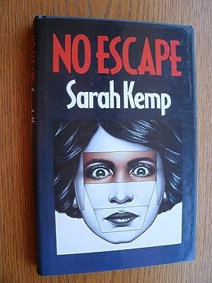 No Escape: Kemp, Sarah aka